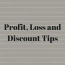 Tips and Formulas for Profit, Loss and Discount