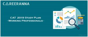 CAT Study Plan for Working Professionals 2019