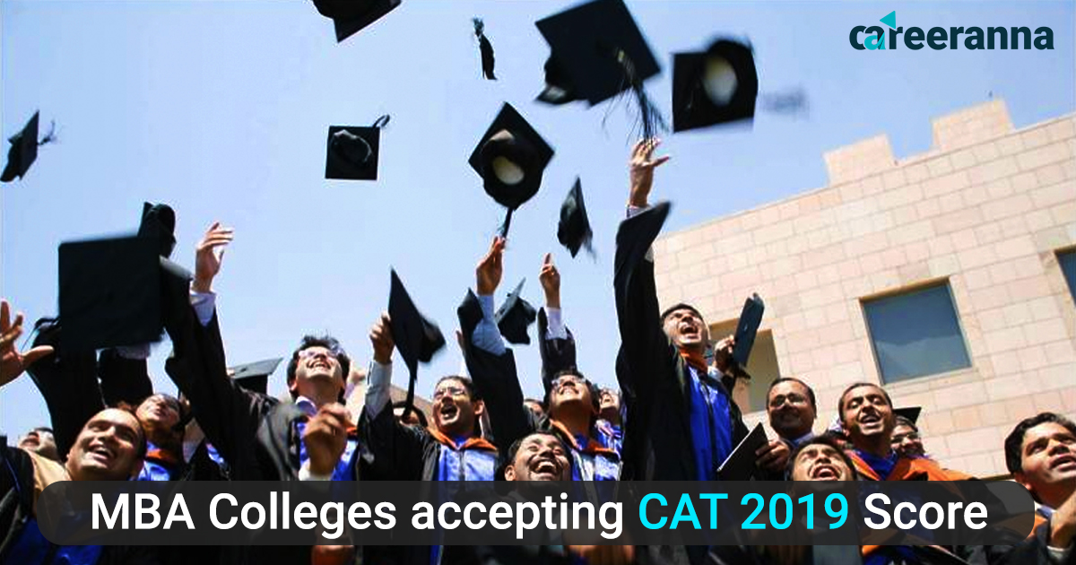 MBA Colleges Accepting CAT 2019 Score: Top Colleges and