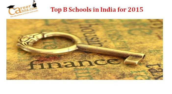 Career Anna Rankings 2015: Best B Schools for Finance in India